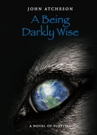 A Being Darkly Wise Cover