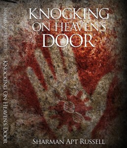 Knocking on Heaven's Door, by Sharman Apt Russell