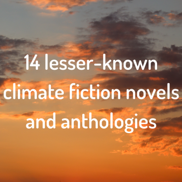 14 lesser-known climate fiction